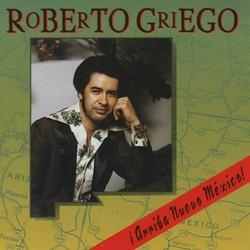 ¡Arriba Nuevo México! – Roberto Griego (1978)